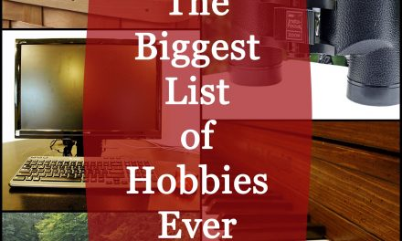 An Enormous List of Hobbies