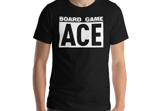 """Board Game Ace Family Game Night Champion Competition Funny T-Shirt Gift: """"Board Game Ace"""" 